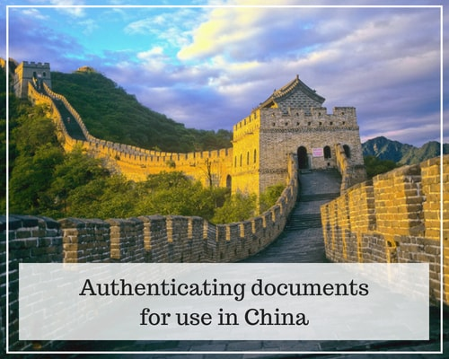 Authenticating documents for use in China